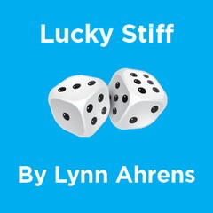 Lucky Stiff Book and Lyrics by Lynn Ahrens Music by Stephen Flaherty